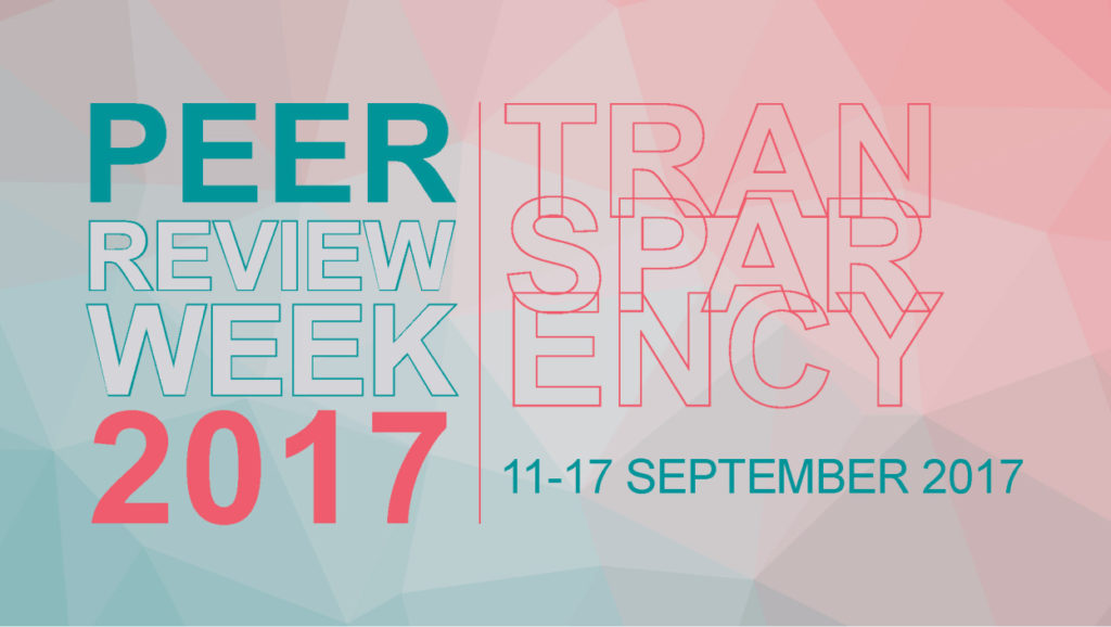 Peer review week 2017 transparency 11-17 September