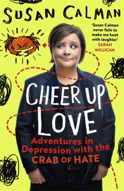 Susan Calman Cheer up love with illustrated crab around susan's photo on yellow background