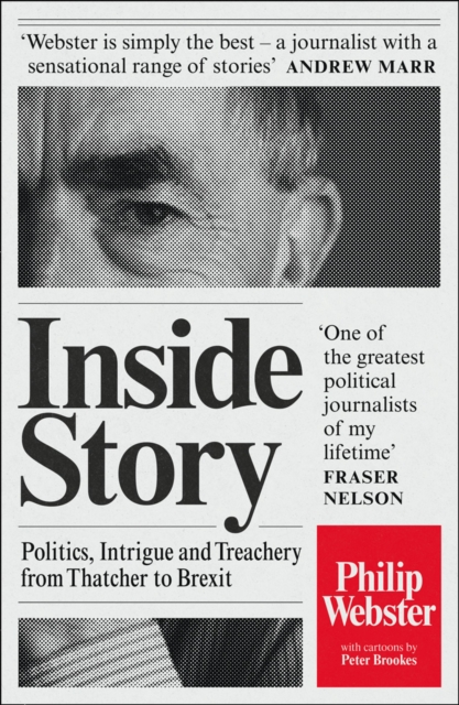 Inside Story Philip Webster laid out like newspaper article with black and white photo