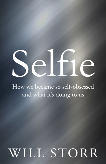 selfie Will Storr blurred background book cover